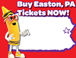Buy Easton, PA Tickets NOW!