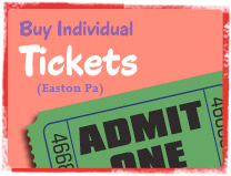 Buy Individual Tickets for Easton, PA